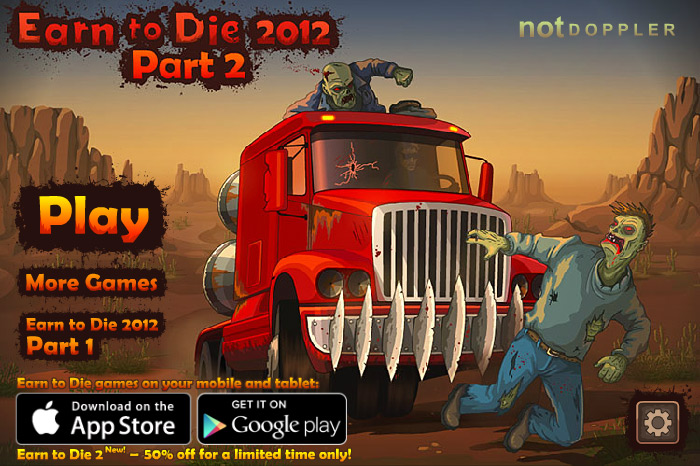 Play Earn to Die Part 2012
